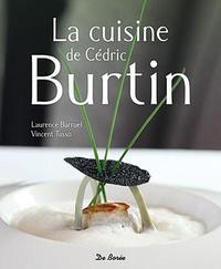 Laurence Barruel et Vincent Tasso - La cuisine de Cédric Burtin.