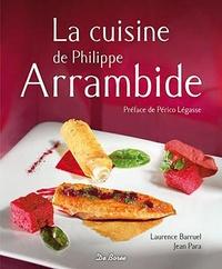 Laurence Barruel et Jean Para - La cuisine de Philippe Arrambide.
