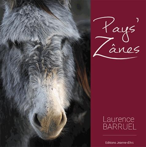 Laurence Barruel - Pays'zânes.