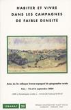 Laurence Barthe et Fabienne Cavaille - Habiter et vivre dans les campagnes de faible densité - Actes du colloque franco-espagnol de géographie rurale, Foix, 15-16 septembre 2004.