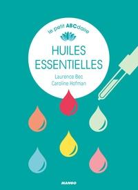 Petit abécédaire des huiles essentielles - Laurence Bec | Showmesound.org