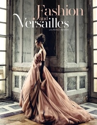 Laurence Benaïm - Fashion and Versailles.