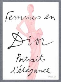 Laurence Benaïm - Femmes en Dior - Portraits d'élégance.