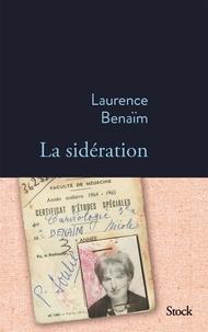 Laurence Benaïm - La sidération.