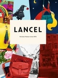 Laurence Benaïm - Lancel: 140 years.