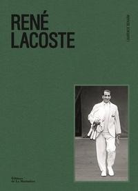 Laurence Benaïm - René Lacoste.