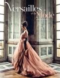 Laurence Benaïm - Versailles et la mode.
