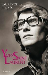 Laurence Benaïm - Yves Saint Laurent.