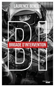 Laurence Beneux - BI - Brigade d'intervention.