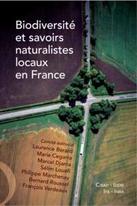 Laurence Bérard et Marie Cegarra - Biodiversité et savoirs naturalistes locaux en France.