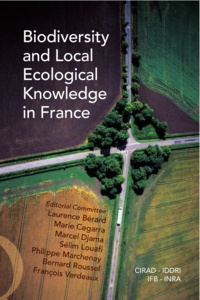 Laurence Bérard et Marie Cegarra - Biodiversity and Local Ecological Knowledge in France.