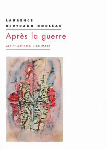 Laurence Bertrand Dorléac - Après la guerre.