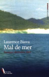 Laurence Biava - Mal de mer - Tsunami décembre 2004.