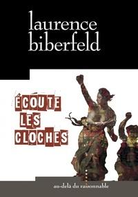 Laurence Biberfeld - Ecoute les cloches.