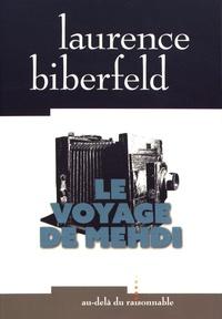 Laurence Biberfeld - Le voyage de Mehdi.