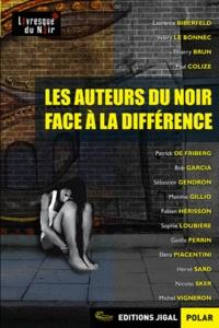 Laurence Biberfeld et Valéry Le Bonnec - Les auteurs du noir face à la différence.
