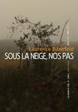 Laurence Biberfeld - Sous la neige, nos pas.