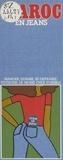 Laurence Binet et Henri Le More - Maroc en jeans.