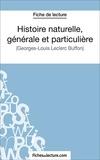Laurence Binon et  Fichesdelecture.com - Histoire naturelle, générale et particulière - Analyse complète de l'oeuvre.