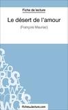 Laurence Binon et  Fichesdelecture.com - Le désert de l'amour - Analyse complète de l'oeuvre.