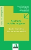 Laurence Blésin - Neutralités et faits religieux.