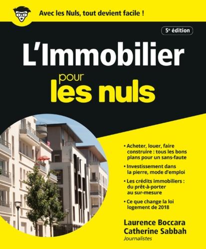 L'Immobilier pour les Nuls - Laurence Boccara,Catherine Sabbah