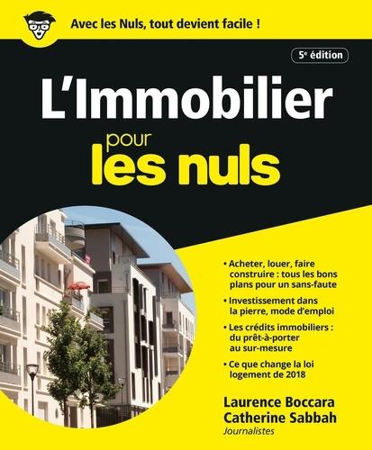 L'immobilier pour les nuls - Laurence Boccara, Catherine Sabbah - Format ePub - 9782412047194 - 15,99 €