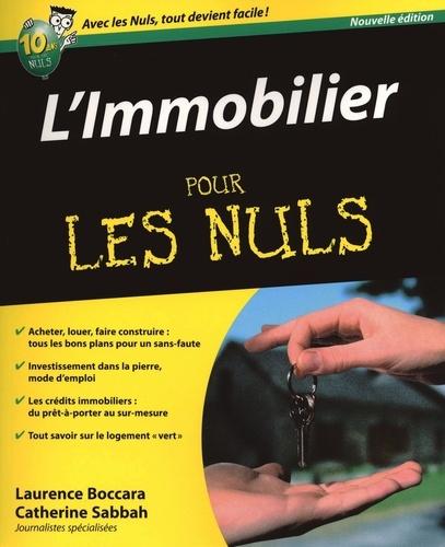 L'immobilier pour les Nuls - Laurence BoccaraCatherine Sabbah - Format PDF - 9782754032827 - 15,99 €