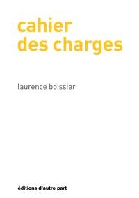 Laurence Boissier - Cahier des charges.