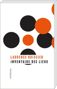 Laurence Boissier - Inventaire des lieux.