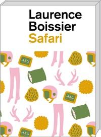 Laurence Boissier - Safari.