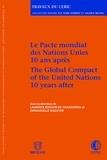 Laurence Boisson de Chazournes et Emmanuelle Mazuyer - Le Pacte mondial des Nations Unies - 10 ans après.