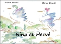 Laurence Bouchez et Maryse Girgenti - Nina et Hervé.