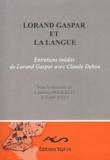 Laurence Bougault et Judith Wulf - Lorand Gaspar et la langue.