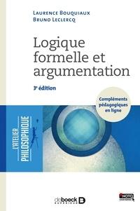 Logique formelle et argumentation - Laurence Bouquiaux |