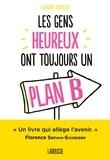Laurence Bourgeois - Les gens heureux ont toujours un plan B.