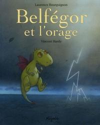 Laurence Bourguignon et Vincent Hardy - Belfégor et l'orage.