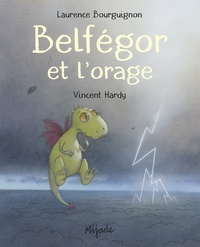 Laurence Bourguignon - Belfégor et l'orage.