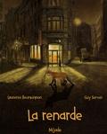 Laurence Bourguignon et Guy Servais - La renarde.