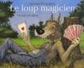 Laurence Bourguignon - Le loup magicien.