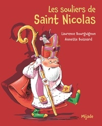 Laurence Bourguignon et Annette Boisnard - Les souliers de Saint Nicolas.