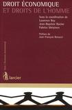 Laurence Boy et Jean-Baptiste Racine - Droit économique et droits de l'Homme.