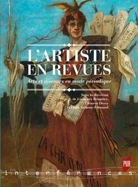 Laurence Brogniez et Clément Dessy - L'artiste en revues - Arts et discours en mode périodique.