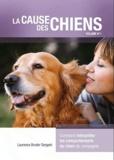 Laurence Bruder Sergent - La cause des chiens - Volume 1.