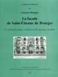 """Laurence Brugger - La façade de Saint-Etienne de Bourges - Le """"Midrash"""" comme fondement du message chrétien."""