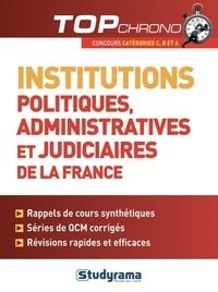 Laurence Brunel et Stéphanie Jaubert - Institutions politiques, administratives et judiciaires de la France.
