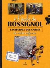 Galabria.be A l'école de Rossignol - L'intégrale des cartes de notre enfance Image