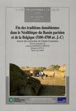 Laurence Burnez-Lanotte et Michael Ilett - Fin des traditions danubiennes dans le Néolithique du Bassin parisien et de la Belgique (5100-4700 av. J-C) - Autour des recherches de Claude Constantin.