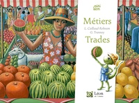 Laurence Caillaud-Roboam et Guillaume Trannoy - Métiers/Trades.