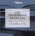 Laurence Caracalla - Les 100 romans français (qu'il faut avoir lus).